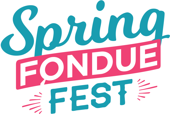 Spring Fondue Fest
